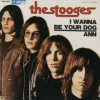 The Stooges – I Wanna Be Your Dog – Sonic Youth: Versión