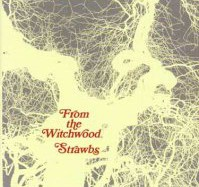 The Strawbs – From The Witchwood (1971)