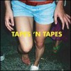 Tapes 'n Tapes – Outside: Avance