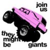 They Might Be Giants – Join Us: Avance