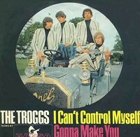 the Troggs i cant control myself images disco album fotos cover portada