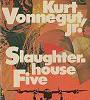 Kurt Vonnegut – Slaughterhouse-Five – Book Review