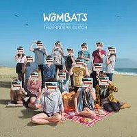 the wombats the modern glitch
