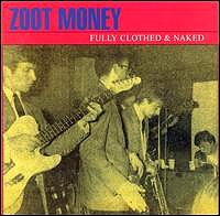 zoot money full clothed and naked