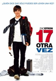 17 again movie poster 17 otra vez cartel pelicula