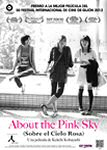 about the pink sky sobre el cielo rosa momoira sora o movie cartel trailer estrenos de cine