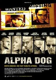 Alpha Dog (2006) de Nick Cassavetes