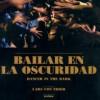 Bailar En La Oscuridad (2000) de Lars Von Trier