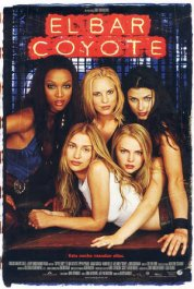 el bar coyote cartel pelicula coyote ugly movie poster