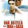 Tráiler: Una Botella En El Mar De Gaza – Agathe Bonitzer – Judíos y Palestinos: trailer