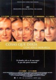 Cosas Que Diría Con Sólo Mirarla (2000) de Rodrigo García
