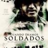 Cuando Éramos Soldados (2002) de Randall Wallace