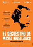 el secuestro de michel houellebecq movie cartel trailer estrenos de cine