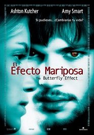 el efecto mariposa the butterfly effect movie poster cartel pelicula