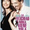 Tráiler: La Felicidad Nunca Viene Sola – Sophie Marceau -Cambio de vida por amor: trailer