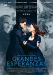 grandes esperanzas great expectations cartel trailer estrenos de cine