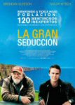 la gran seduccion the grand seduction movie poster cartel trailer estrenos de cine