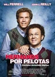 hermanos por pelotas step brothers cartel poster