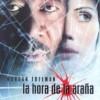 La Hora De La Araña (2001) de Lee Tamahori