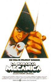 la naranja mecanica cartel critica a clockwork orange