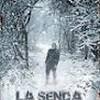 Tráiler: La Senda – Gustavo Salmerón – Conflicto en las montañas: trailer