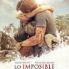 Tráiler: Lo Imposible – Naomi Watts – Tsunami En Tailandia: trailer