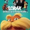Lorax – En Busca De La Trúfula Perdida – Animación – Tráiler: trailer