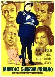 Manolo guardia urbano (1956) de Rafael J. Salvia