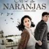 Tráiler: Miel De Naranjas – Blanca Suárez: trailer