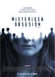 misteriosa obsesion cartel movie review the forgotten