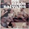 Tráiler: Los Niños Salvajes – Marina Comas: trailer