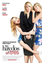 no hay dos sin tres the other woman movie poster review