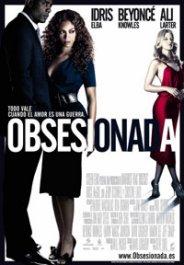 Obsesionada (2009) de Steve Shill