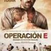 Tráiler: Operación E – Luis Tosar – En La Selva Colombiana: trailer