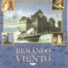 Remando Al Viento (1987) de Gonzalo Suarez
