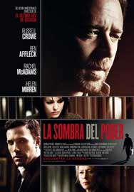 la sombra del poder movie review poster cartel state of play