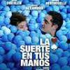 Tráiler: La Suerte En Tus Manos – Jorge Drexler – Reencuentro con la novia: trailer