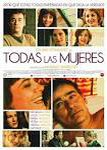 todas las mujeres movie cartel trailer estrenos de cine