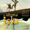 Tráiler: La Última Isla – Carmen Sánchez – Sin Televisión Ni Móbiles: trailer