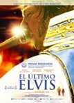 el ultimo elvis movie cartel trailer estrenos de cine