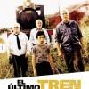 El Último Tren (2002) de Diego Arsuaga