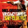 Tráiler: Vacaciones En El Infierno – Mel Gibson – Sobreviviendo En Prisión: trailer