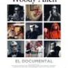 Tráiler: Woody Allen: El Documental – Robert B. Weide – Su Proceso Creativo: trailer
