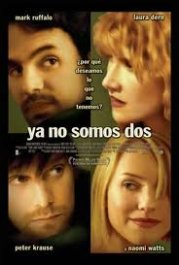 ya no somos dos we dont live here anymore movie poste review