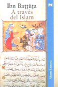 ibn battuta a traves del islam libros books fotos pictures