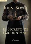 John Boyne – El Secreto De Gaudlin Hall