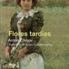 Anton Chejov – Flores Tardías