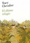 el ultimo refugio tracy chevalier the last runaway portada cover book libro