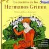 Hermanos Grimm – Cuentos