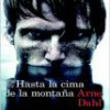 Arne Dahl – Hasta La Cima De La Montaña